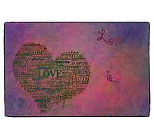 Love is poster with white frame Photographic Print