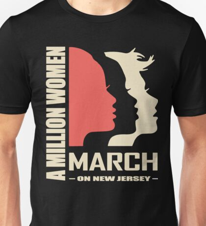 Women March On New Jersey Unisex T-Shirt