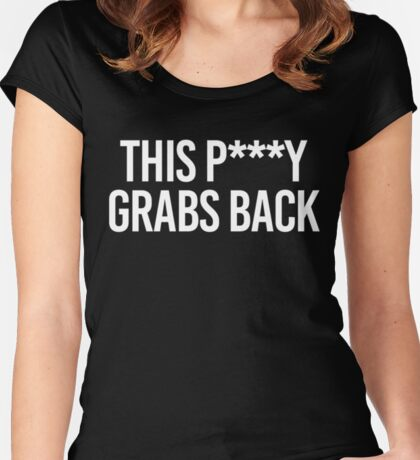 This P***y Grabs Back Women's Fitted Scoop T-Shirt