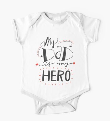 My Dad Is My Hero One Piece - Short Sleeve