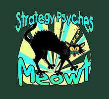 Strategy Psyches Meowt by spaceyqt