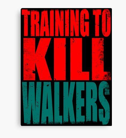 Training to KILL WALKERS Canvas Print