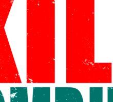 Training to KILL ZOMBIES Sticker