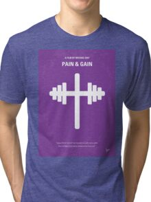 No221 My Pain and Gain minimal movie poster Tri-blend T-Shirt