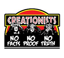 CREATIONISTS: Deaf, Blind, and Dumb! Photographic Print