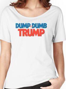 Dump Dumb Trump! Women's Relaxed Fit T-Shirt