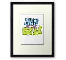 Saved by the bell Framed Print