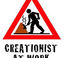 Creationist at Work (Light background) by atheistcards