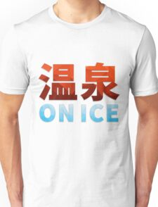 ONSEN ON ICE.  Unisex T-Shirt