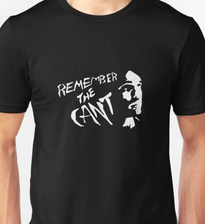 Remember The Cant (The Expanse) #1 Unisex T-Shirt