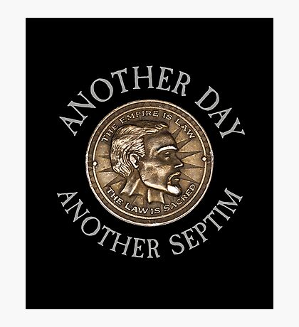 Another Day, Another Septim - Dollar Parody Photographic Print
