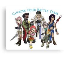 Final Fantasy XIII - Pick Your Battle Team! Canvas Print