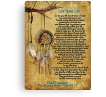 """""""Live Your Life"""",Chief Tecumseh watercolor effect Canvas Print"""