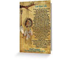 """""""Live Your Life"""",Chief Tecumseh watercolor effect Greeting Card"""