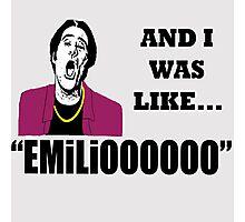 EMILIOOOOoooo Photographic Print