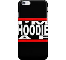 I'm Hoodie AF - white letters iPhone Case/Skin