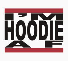 I'm Hoodie AF - black letters Kids Clothes