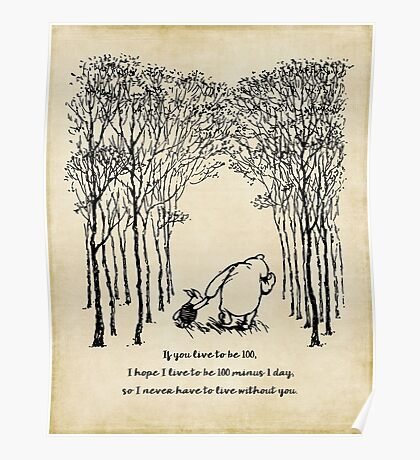 Winnie the Pooh - If you live to be 100 Poster
