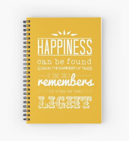 Dumbledore Quote: Happiness Can Be Found.... - Harry Potter Spiral Notebook
