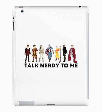 Talk Nerdy To Me - Talk Dirty To Me Parody - TV - Movie - Comic - Superhero Nerd  iPad Case/Skin