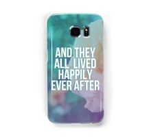Ever After Samsung Galaxy Case/Skin