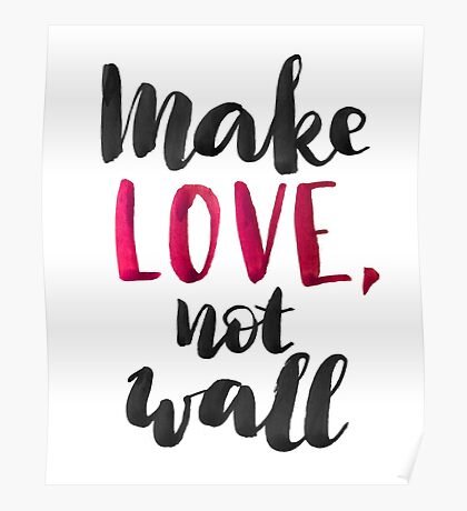Make love, not wall Poster