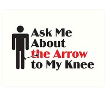 Skyrim - Ask Me About the Arrow (male) Art Print