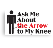 Skyrim - Ask Me About the Arrow (male) Canvas Print