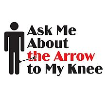 Skyrim - Ask Me About the Arrow (male) Photographic Print