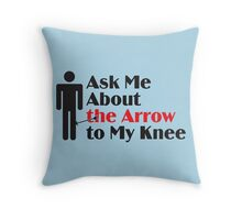 Skyrim - Ask Me About the Arrow (male) Throw Pillow