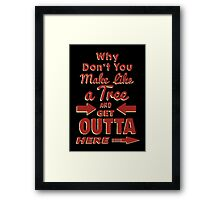 The Immortal Words of Biff Tannen Framed Print