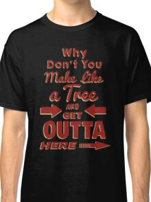 The Immortal Words of Biff Tannen Classic T-Shirt