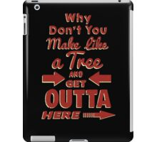 The Immortal Words of Biff Tannen iPad Case/Skin