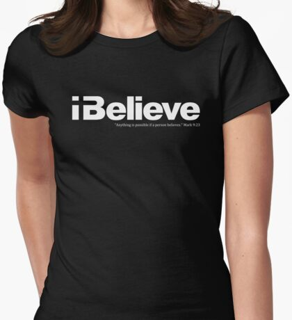 I Believe (white solid imprint) T-Shirt