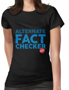 OFFICIAL ALTERNATE FACT CHECKER Womens Fitted T-Shirt