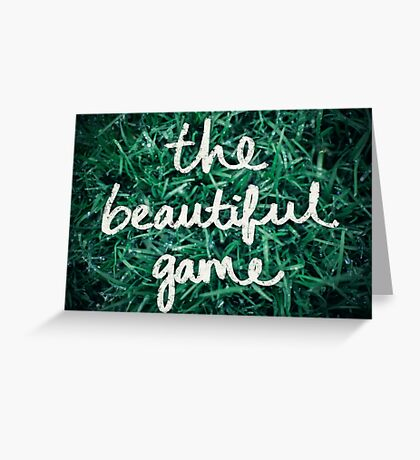 Soccer: The Beautiful Game Greeting Card