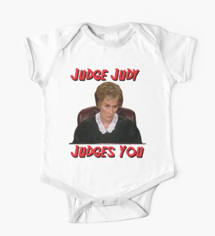 Judge Judy Judges You One Piece - Short Sleeve