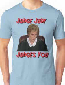 Judge Judy Judges You Unisex T-Shirt