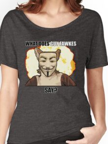What Does Guy Fawkes Say? Women's Relaxed Fit T-Shirt