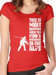 ...When You Find a Stranger in the Alps Women's Fitted Scoop T-Shirt