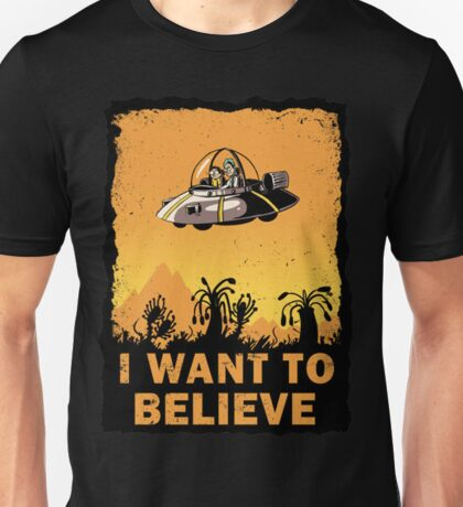 I Want To Belive Unisex T-Shirt