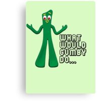 GUMBY Canvas Print
