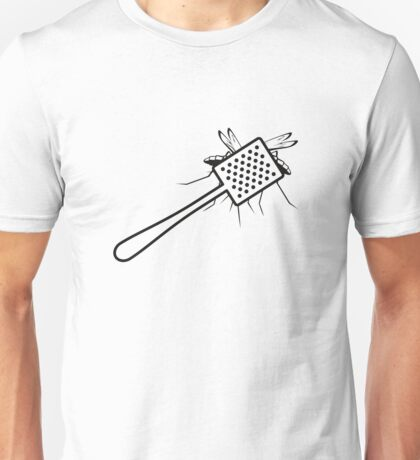 A fly swatter kills a mosquito Unisex T-Shirt