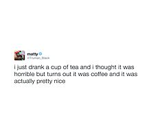 "Matty Healy - ""I just drank a cup of tea.."" tweet by cali4niakid"