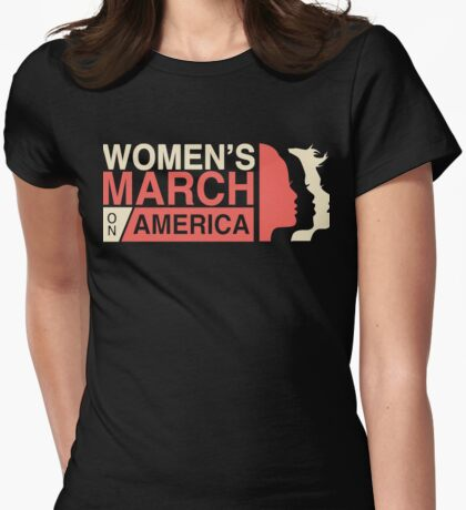 Women March On America Women  Womens Fitted T-Shirt