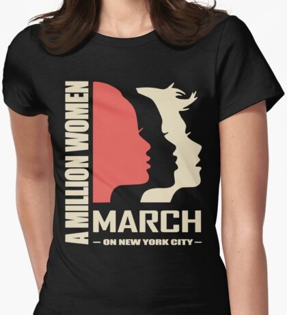 Million Women March On New York City Womens Fitted T-Shirt