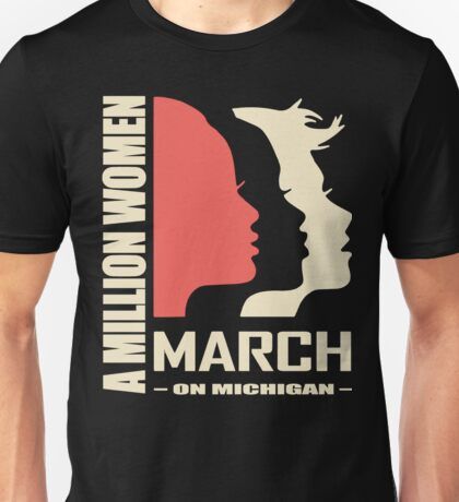 Million Women March on Michigan Unisex T-Shirt