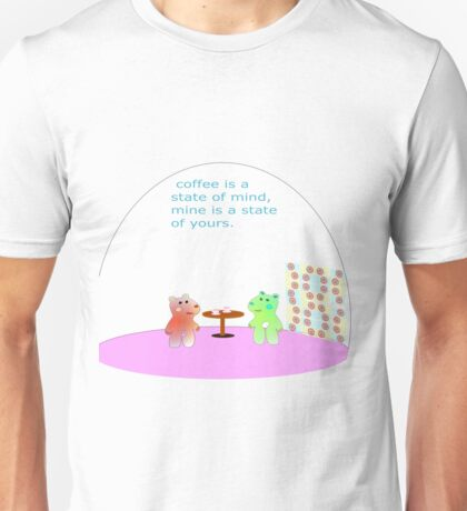 teddy state of mind Unisex T-Shirt