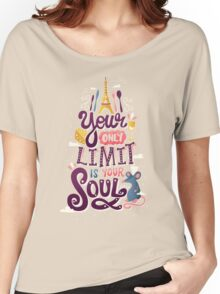 Your Only Limit Is Your Soul Women's Relaxed Fit T-Shirt