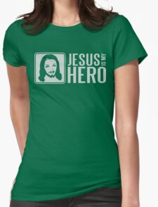 Jesus is my hero Womens Fitted T-Shirt